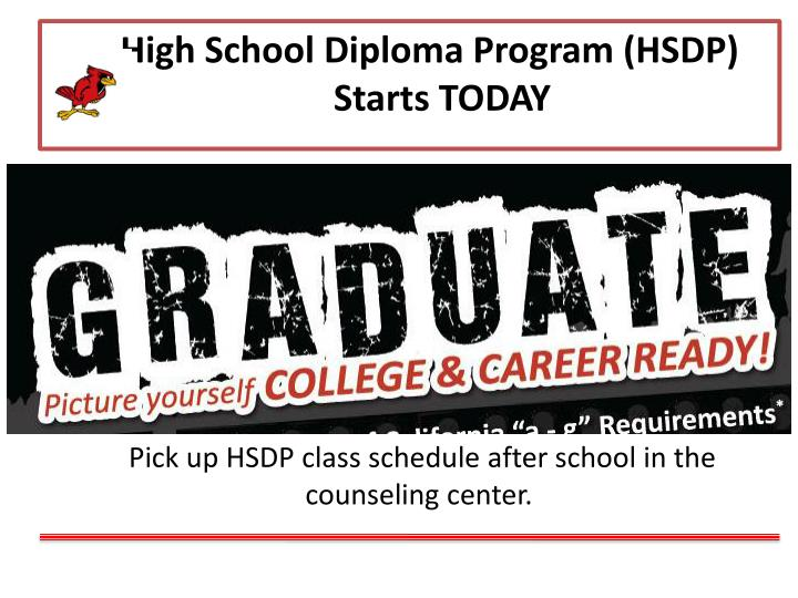 High School Diploma Program (HSDP) Starts TODAY