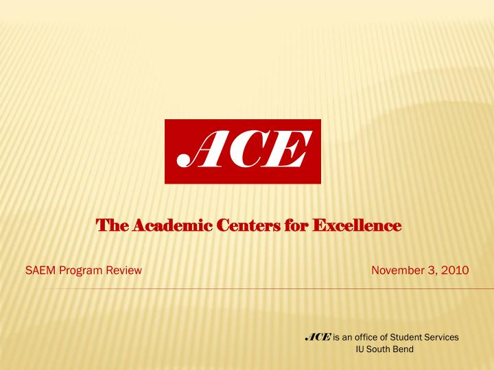 The academic centers for excellence saem program review november 3 2010