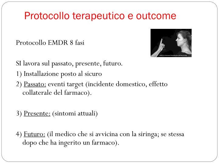 Protocollo terapeutico e outcome