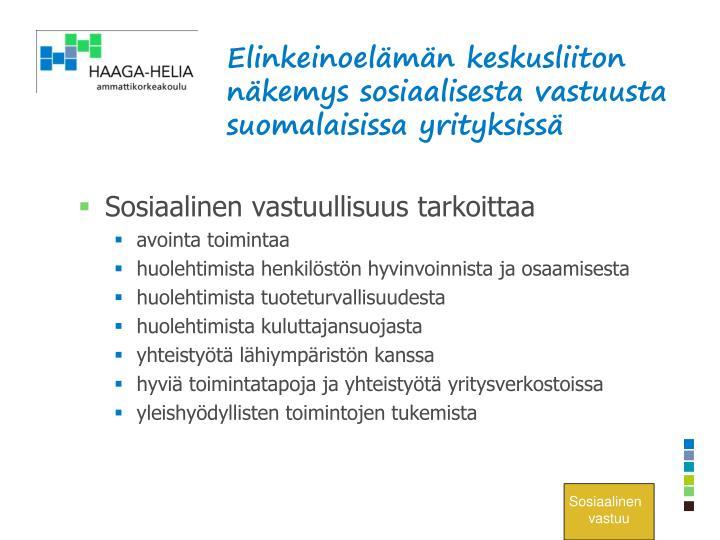 Elinkeinoelämän keskusliiton näkemys sosiaalisesta vastuusta suomalaisissa yrityksissä