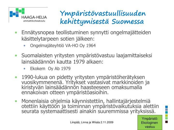 Ympäristövastuullisuuden kehittymisestä Suomessa