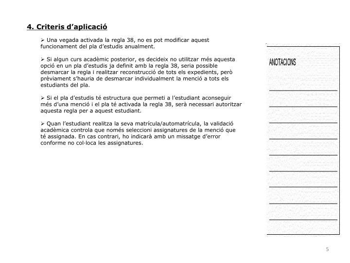 4. Criteris d'aplicació
