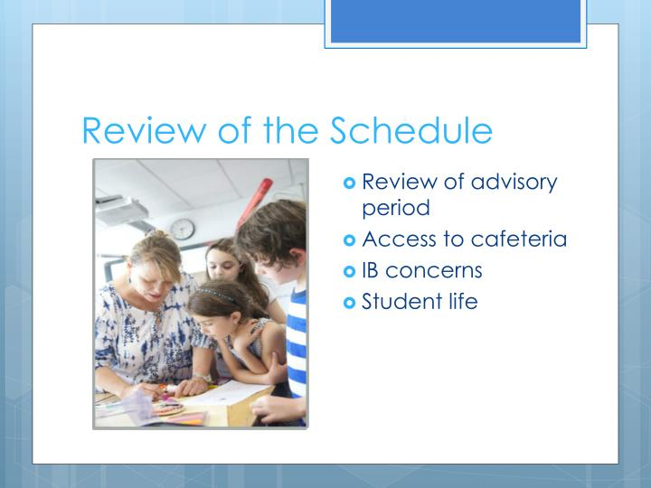 Review of the Schedule