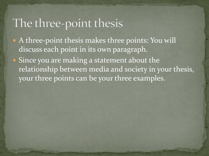 The three-point thesis