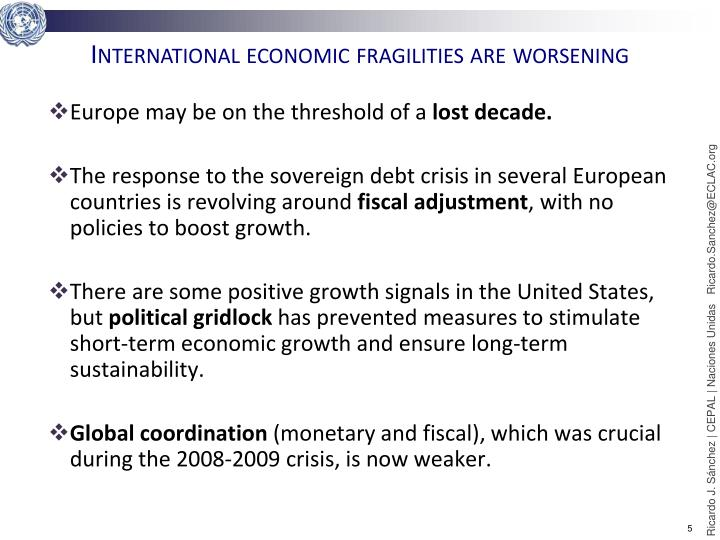 International economic fragilities are worsening