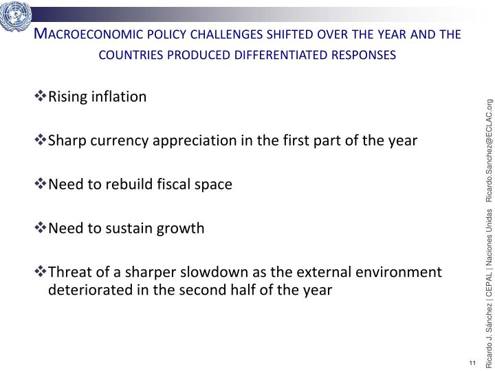 Macroeconomic policy challenges shifted over the year and the countries produced differentiated responses