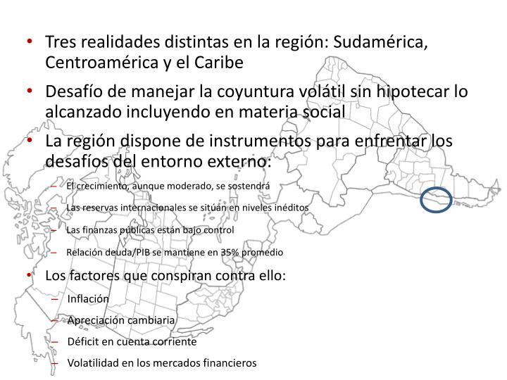 Tres realidades distintas en la región: Sudamérica, Centroamérica y el Caribe