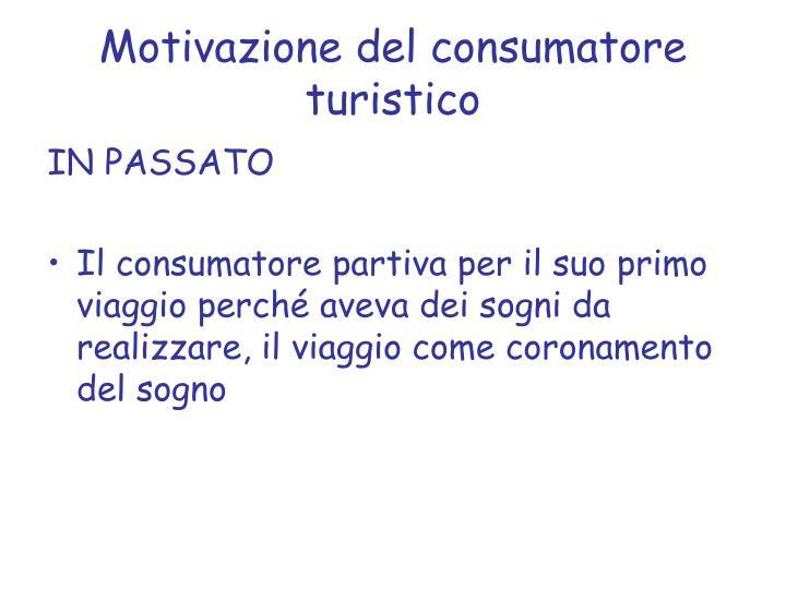 Motivazione del consumatore turistico