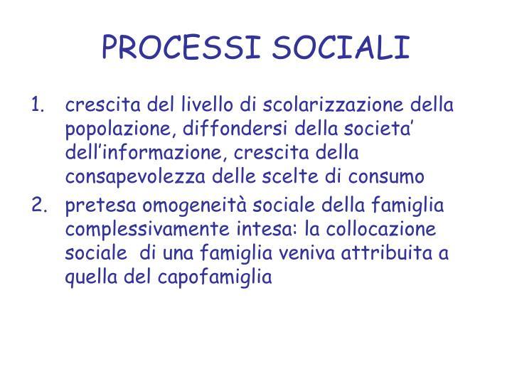 PROCESSI SOCIALI