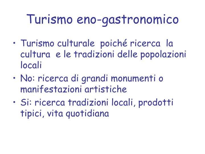 Turismo eno-gastronomico