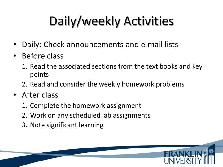 Daily/weekly Activities