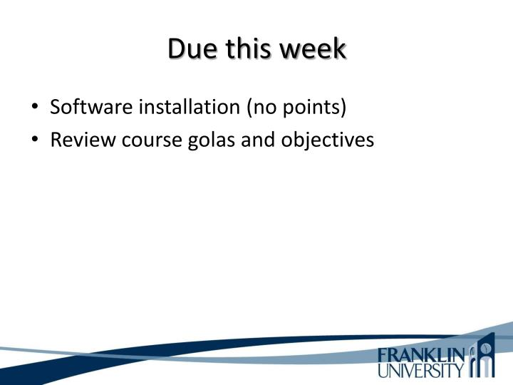 Due this week