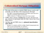 collateralized mortgage obligations1