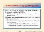 collateralized mortgage obligations2