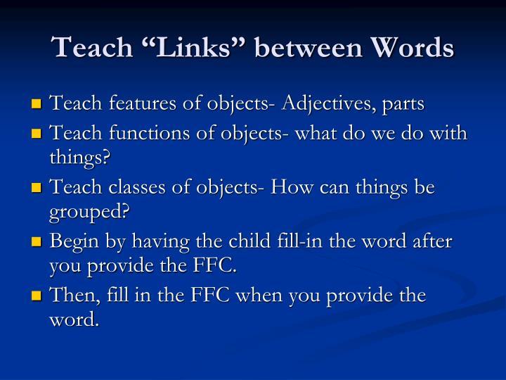 "Teach ""Links"" between Words"