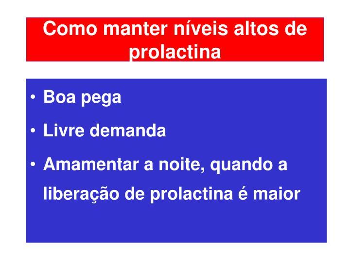Como manter níveis altos de prolactina