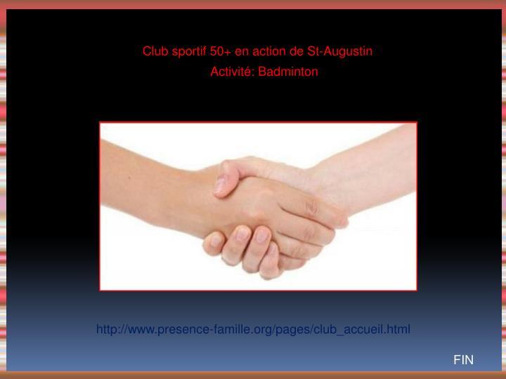 Club sportif 50+ en action de St-Augustin