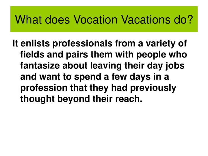 What does vocation vacations do