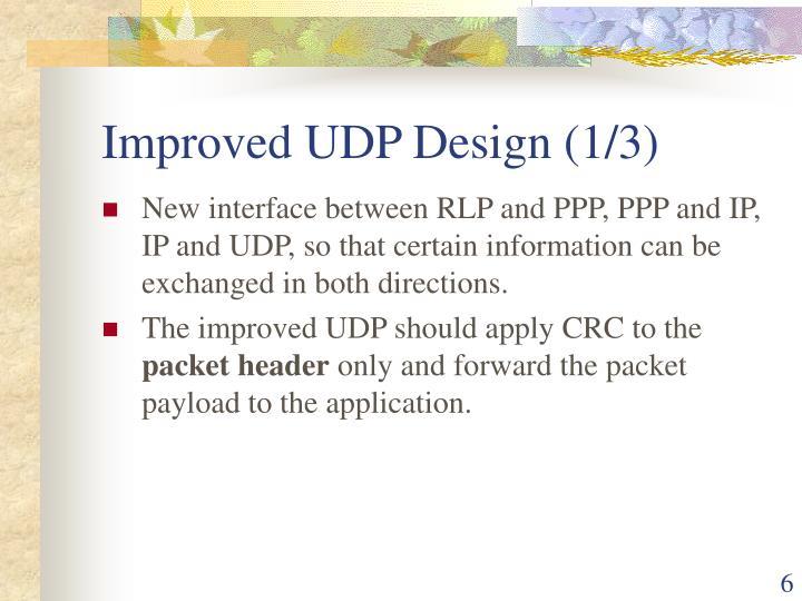 Improved UDP Design (1/3)