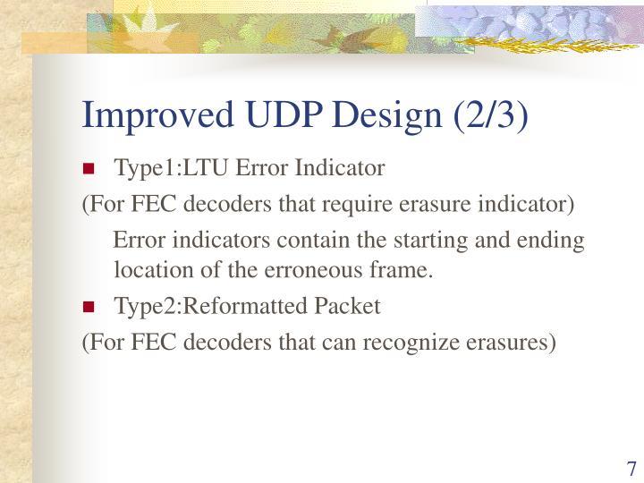 Improved UDP Design (2/3)