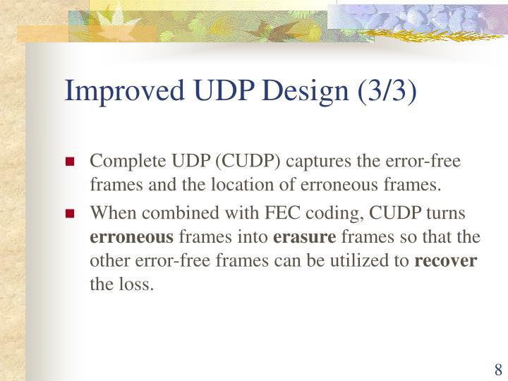 Improved UDP Design (3/3)