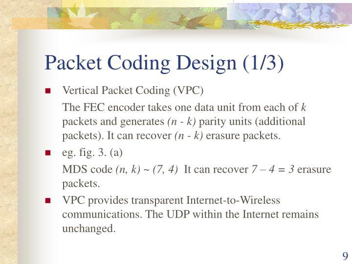 Packet Coding Design (1/3)