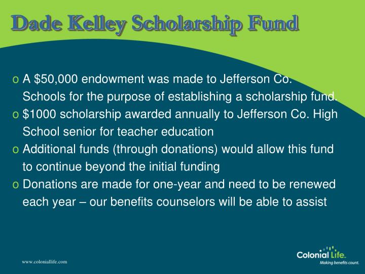 Dade Kelley Scholarship Fund