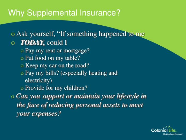 Why Supplemental Insurance?