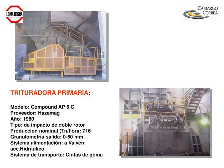 TRITURADORA PRIMARIA