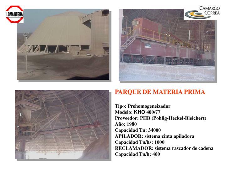 PARQUE DE MATERIA PRIMA