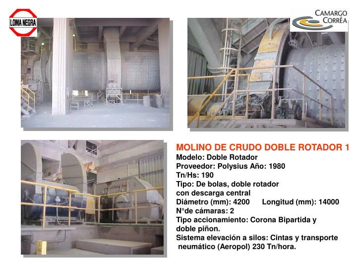 MOLINO DE CRUDO DOBLE ROTADOR 1