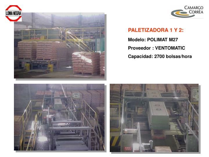 PALETIZADORA 1 Y 2: