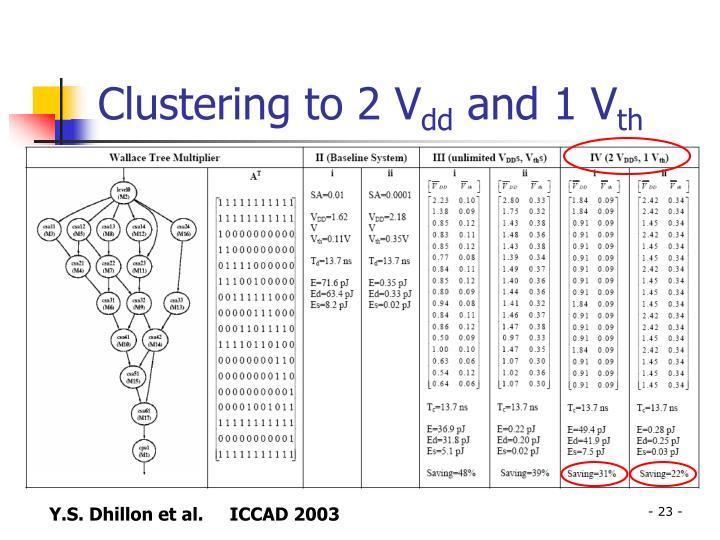 Clustering to 2 V