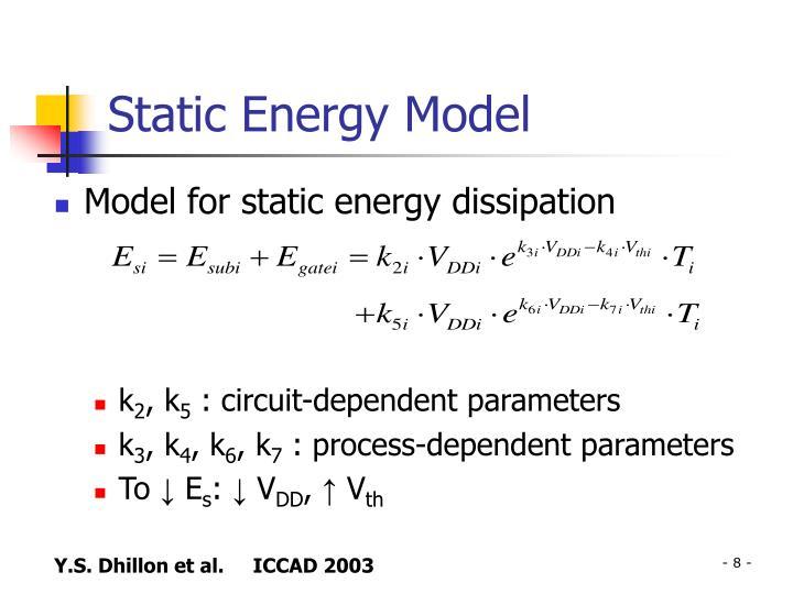 Static Energy Model