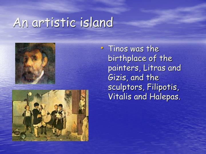 An artistic island