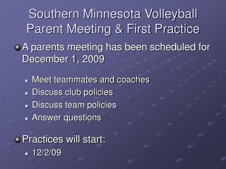 Southern Minnesota Volleyball  Parent Meeting & First Practice