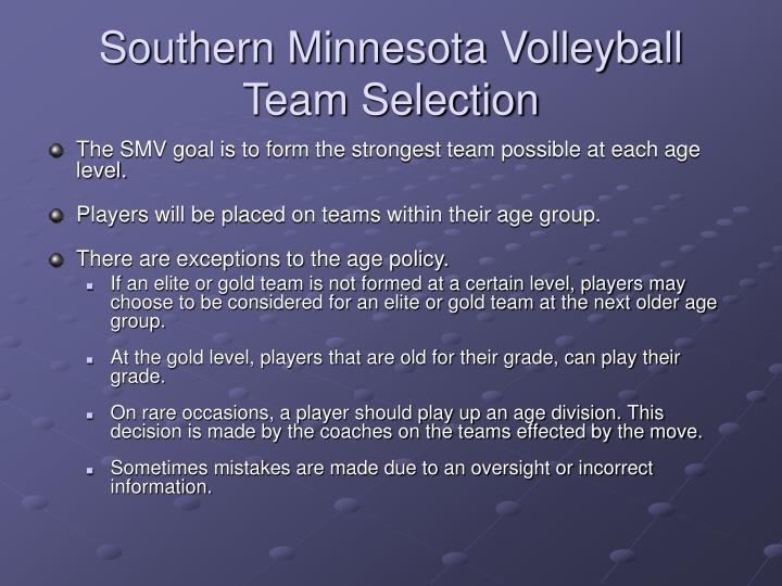 Southern Minnesota Volleyball  Team Selection