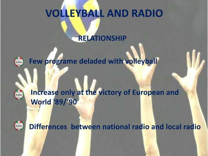 VOLLEYBALL AND RADIO