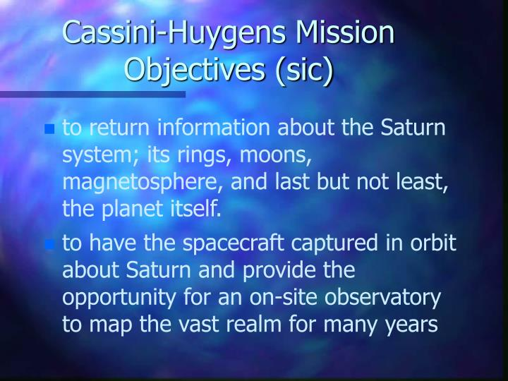 Cassini-Huygens Mission Objectives (sic)
