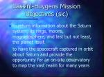 cassini huygens mission objectives sic
