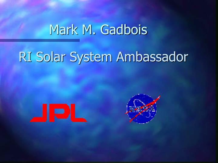 Mark M. Gadbois