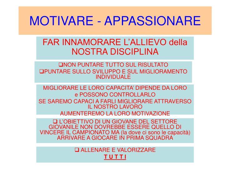 MOTIVARE - APPASSIONARE