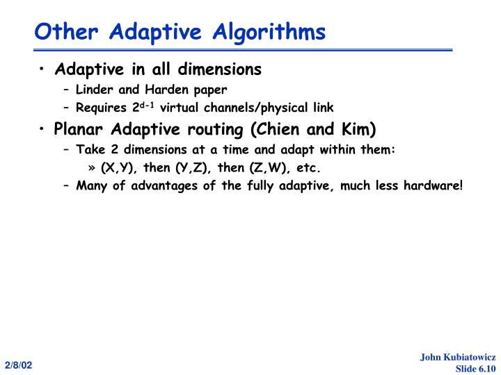 Other Adaptive Algorithms