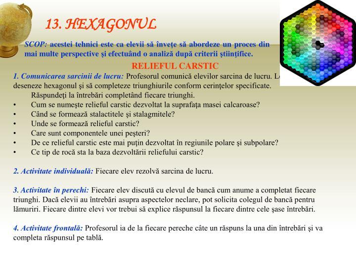 13. HEXAGONUL