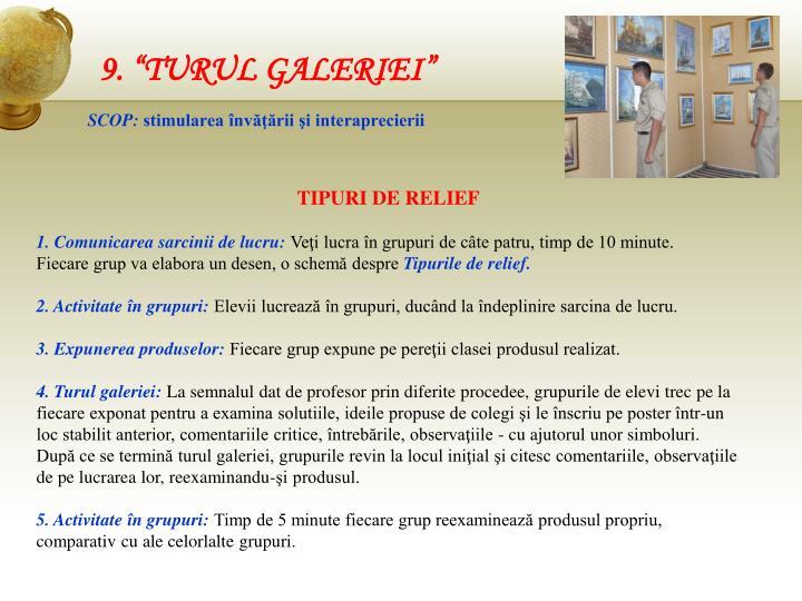 """9. """"TURUL GALERIEI"""""""