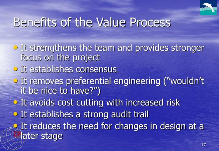 Benefits of the Value Process