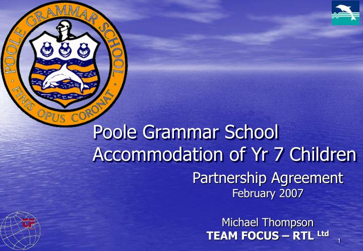 Poole grammar school accommodation of yr 7 children