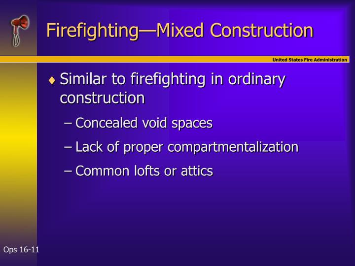 Firefighting—Mixed Construction