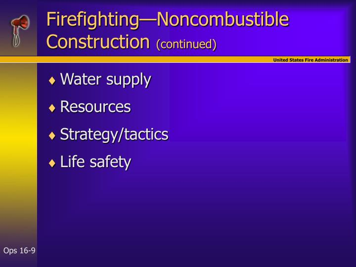 Firefighting—Noncombustible Construction