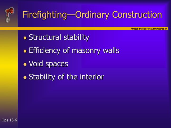 Firefighting—Ordinary Construction